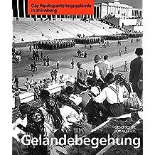 Geländebegehung in Nürnberg: Das Reichsparteitagsgelände in Nürnberg