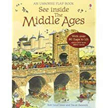 See Inside the Middle Ages (Usborne See Inside) by Rob Lloyd Jones (2009-05-29)