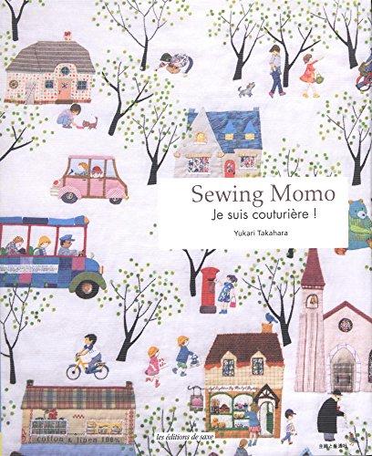 Sewing Momo : Je suis couturière !