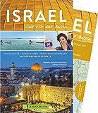 Bruckmann Reiseführer Israel: Zeit für das Beste - Highlights, Geheimtipps, Wohlfühladressen - Inklusive Faltkarte zum Herausnehmen - NEU 2018 - Katharina Schmidt-Hirschfelder