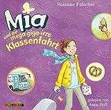 Mia und die mega-giga-irre Klassenfahrt