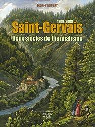 Saint-Gervais : Deux siècles de thermalisme 1806-2006