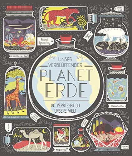 Unser verblüffender Planet Erde: So verstehst du unsere Welt