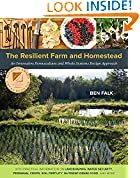 #6: The Resilient Farm and Homestead: An Innovative Permaculture and Whole Systems Design Approach