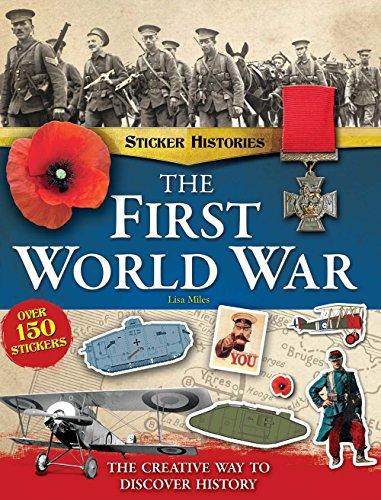 First World War Sticker History Book (Sticker Histories) por Lisa Miles