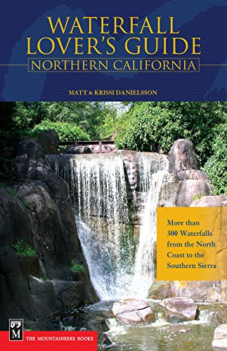 waterfall-lovers-guide-northern-california-more-than-300-waterfalls-from-the-north-coast-to-the-sout