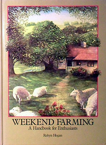 weekend-farming-a-handbook-for-enthusiasts