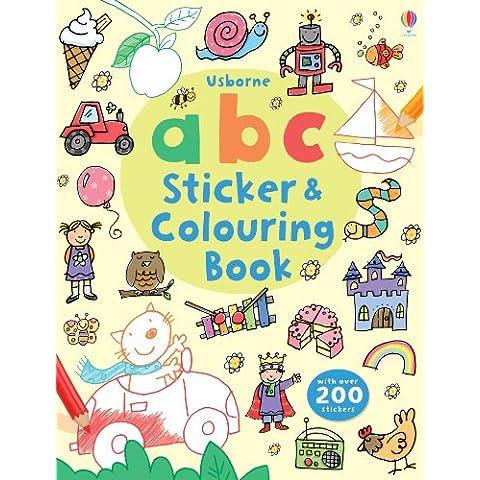 ABC Sticker and Colouring Book (Usborne Colouring Book + (Abc Sticker Book)