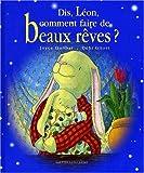 Dis, Léon, comment faire de beaux rêves ?
