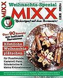 Sonderheft MIXX: Weihnachts-Spezial: Küchenspaß mit dem Thermomix