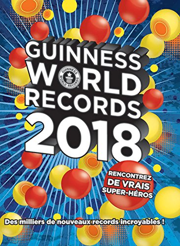 Guinness World Records 2018 par Guinness World Records