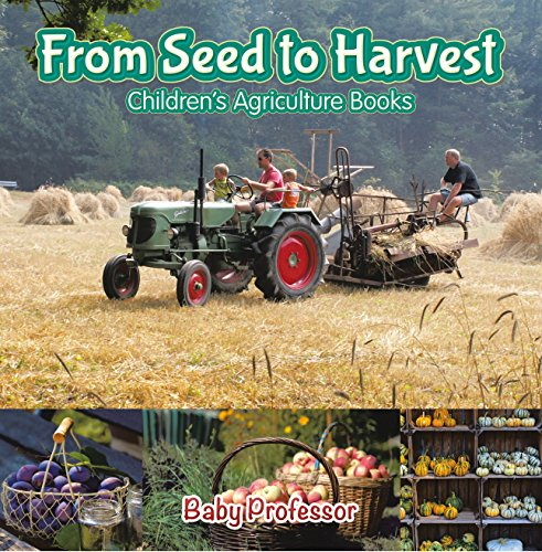 From Seed to Harvest - Children's Agriculture Books (English Edition)
