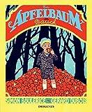 Ein Apfelbaum im Bauch (Kinderbücher, Band 1173)