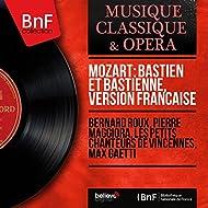 Mozart: Bastien et Bastienne, version française (Mono Version)