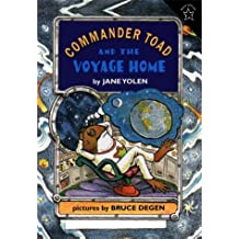 Commander Toad and the Voyage Home by Jane Yolen (1998-10-26)