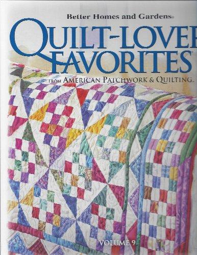 Better Homes and Gardens Quilt-Lovers' Favorites Volume 9 [Spiral-bound]