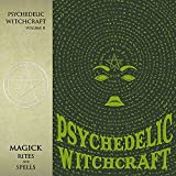 Magick Rites and Spells [Vinilo]