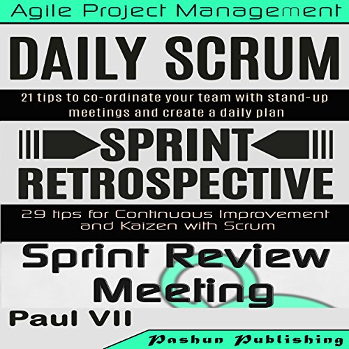 Scrum Master: Scrum Events Box Set -  Paul VII - Unabridged