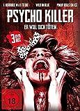 Psycho Killer - Er will dich töten - Uncut