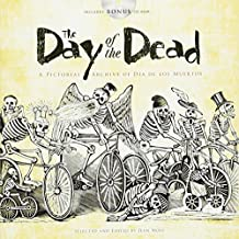 Day of the Dead: A Pictorial Archive of Dia de Los Muertos (Dover Pictorial Archives)