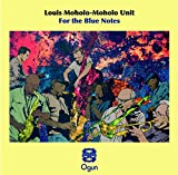 For the Blue Notes - Moholo-Moholo, Louis