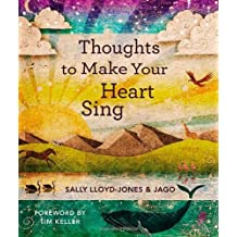 Thoughts to Make Your Heart Sing by Sally Lloyd-Jones (2012-10-09)