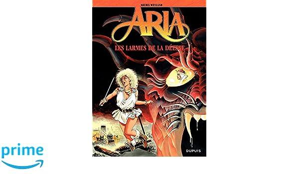 Aria – tome 5 -  Les larmes de la déesse (French Edition)
