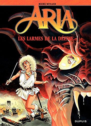 Aria, tome 5 : Les Larmes de la déesse