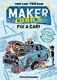Maker Comics: Fix a Car! (English Edition)