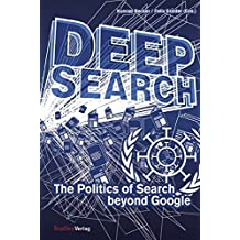Deep Search. The Politics of Search beyond Google