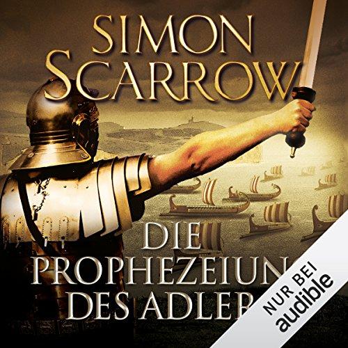 Buchseite und Rezensionen zu 'Die Prophezeiung des Adlers: Die Rom-Serie 6' von Simon Scarrow