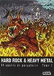 HARD ROCK & HEAVY METAL 40 ann�es de...