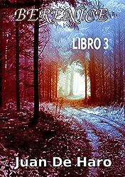 Berenice: Libro 3 (Spanish Edition)