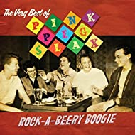 Rock-a-Beery Boogie: The Very Best of Pink Peg Slax
