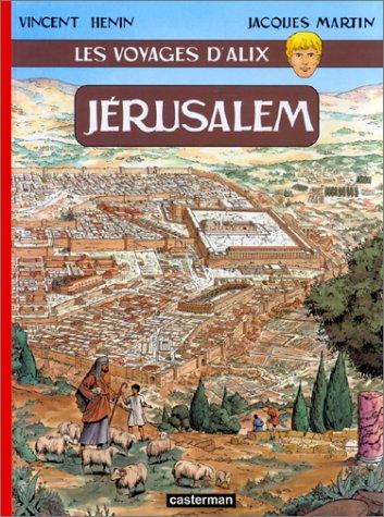 Les Voyages d'Alix : Jérusalem