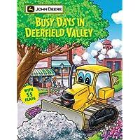 Busy Days in Deerfield