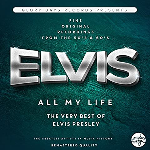 All My Life (The Very Best Of Elvis Presley)