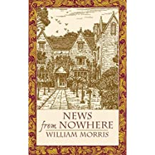 News from Nowhere (Dover Books on Literature & Drama)