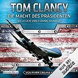 Die Macht des Präsidenten - Tom Clancy