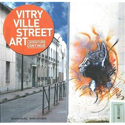 Vitry ville Street Art: L'aventure continue !