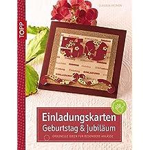 Einladungskarten Geburtstag U0026 Jubiläum: Originelle Ideen Für Besondere  Anlässe (kreativ.kompakt.