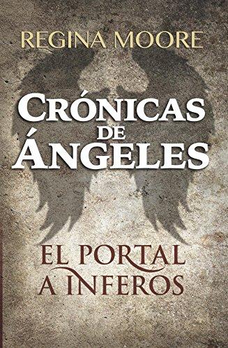 Descargar Libro Crónicas de Ángeles: El Portal a Inferos de Alex Lovera