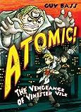The Vengeance of Vinister Vile: Atomic!