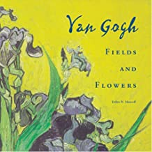 Van Gogh: Fields and Flowers