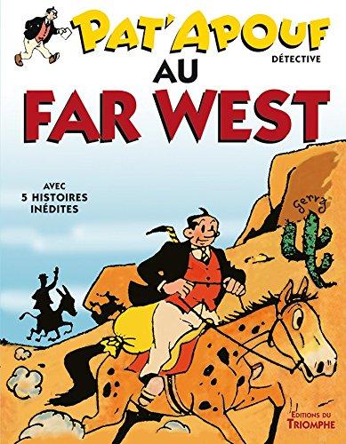 Pat'apouf détective, Tome 11 : Pat'apouf au far west