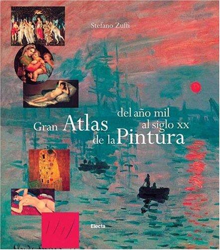 Descargar Libro Gran atlas de la pintura del año 1000 al siglo XX de Stefano Zuffi