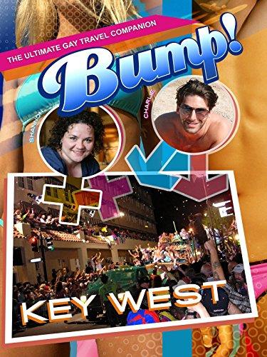Bump! The Ultimate Gay Travel Companion - Key West [OV]