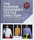 The Fashion Designer's Textile Directory: The Creative Use of Fabrics in Design
