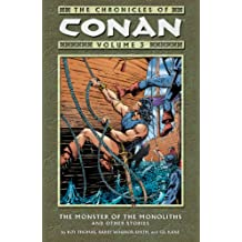 Chronicles of Conan Volume 3: The Monster of the Monoliths and Other Stories