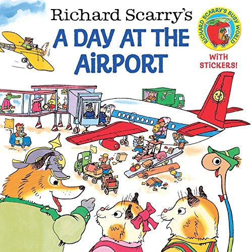 Richard Scarry's a Day at the Airport (Pictureback)